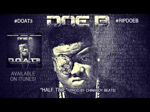 "Doe B ""Half Time"" [Official Audio]"