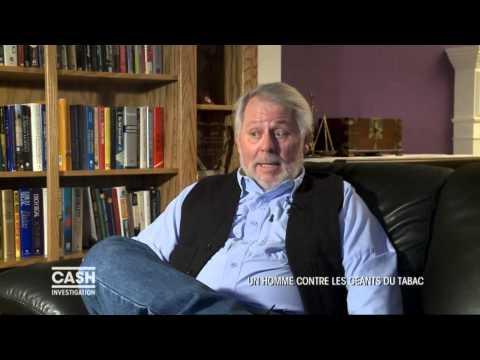 Cash investigation - Un homme contre les géants du tabac