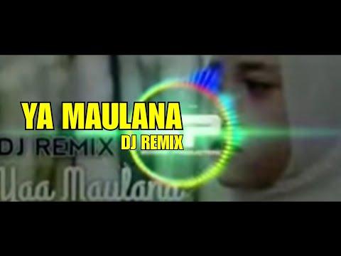 YA MAULANA - SABYAN | DJ REMIX