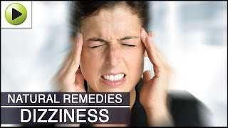 Dizziness - Natural Ayurvedic Home Remedies