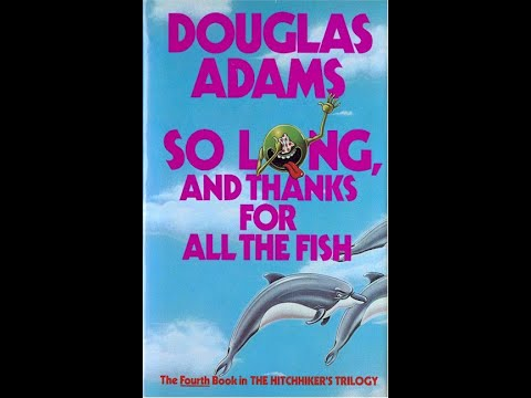 prologue---so-long,-and-thanks-for-all-the-fish-by-douglas-adams