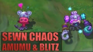 SEWN CHAOS AMUMU & BLITZCRANK SKINS SPOTLIGHT - League of Legends (Patch 7.2 New Skins)