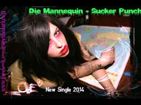 Die Mannequin - Sucker Punch (New Single 2014)