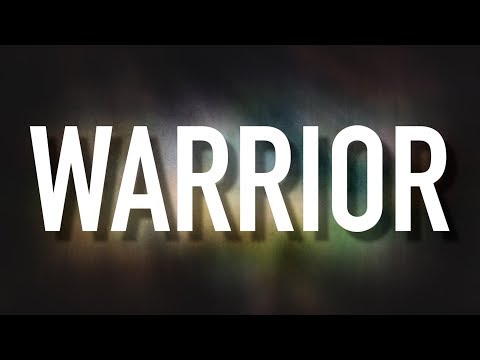 Warrior  Lyric  Hannah Kerr