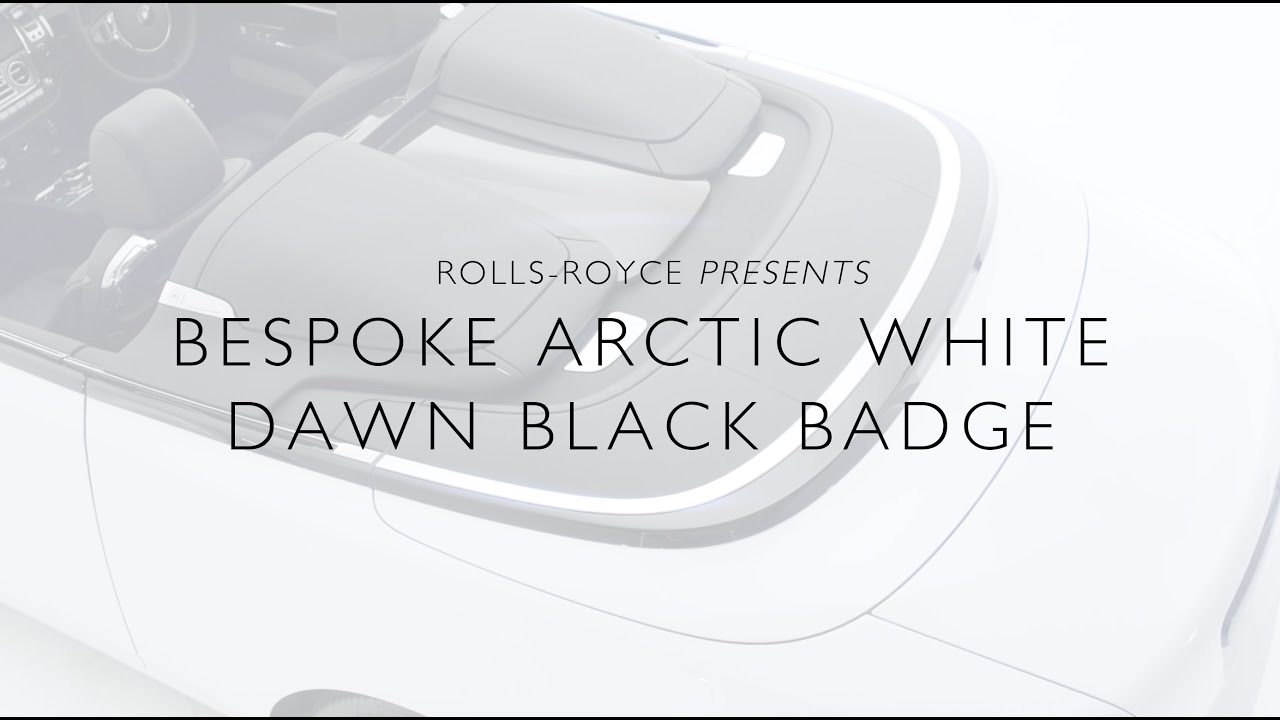Rolls-Royce Bespoke: Arctic White Dawn Black Badge
