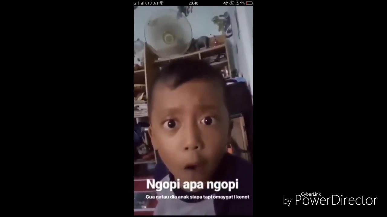 Vidio Lucu Anak Kecil Ngopi Apa Ngopi You