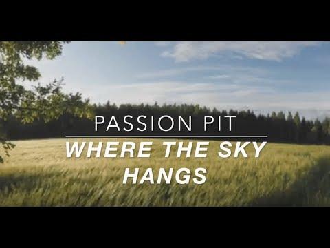 passion pit // where the sky hangs lyrics