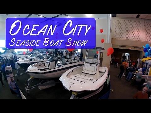 Ocean City Maryland - Seaside Boat Show