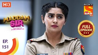 Maddam Sir - Ep 151 - Full Episode - 7th January, 2021