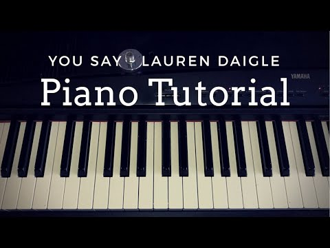 You Say - Lauren Daigle (Piano Tutorial)|| Faith Rose