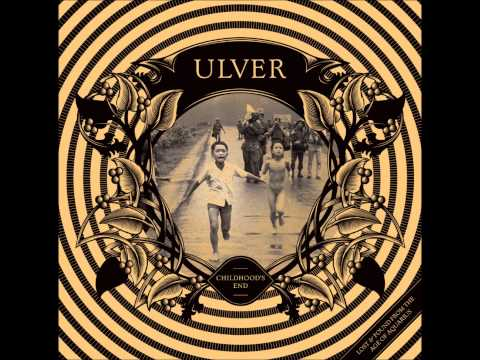 Ulver - Childhood's End (Full Album) (HD)