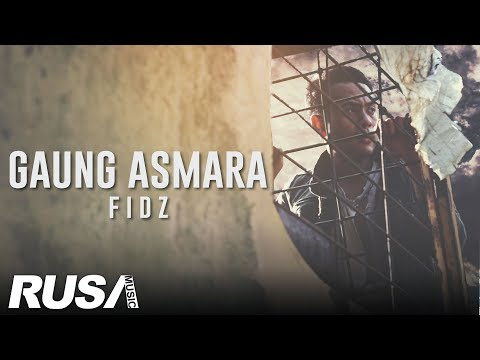 Fidz - Gaung Asmara [Official Music Video]