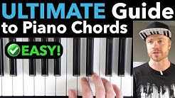 PIANO CHORDS: The ULTIMATE Step-by-Step Guide for Beginners [EASY VERSION]
