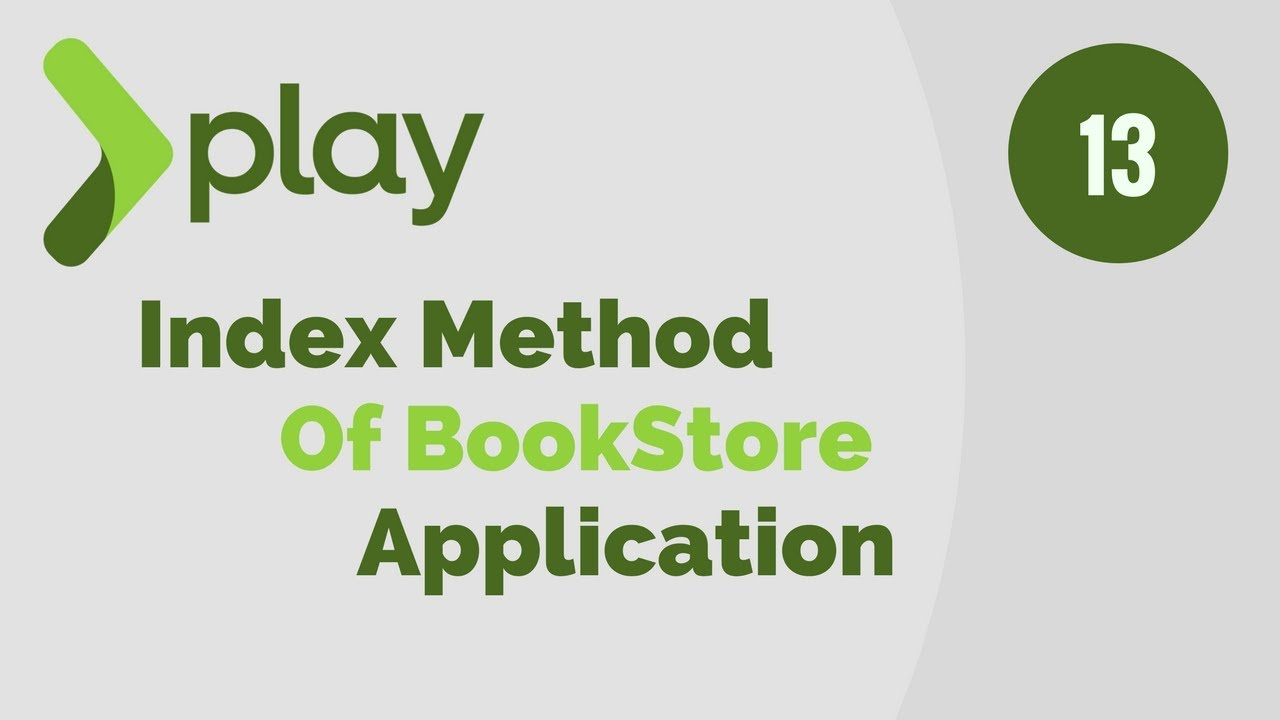 Play Framework Tutorial # 13 | Index Method of BookStore Application