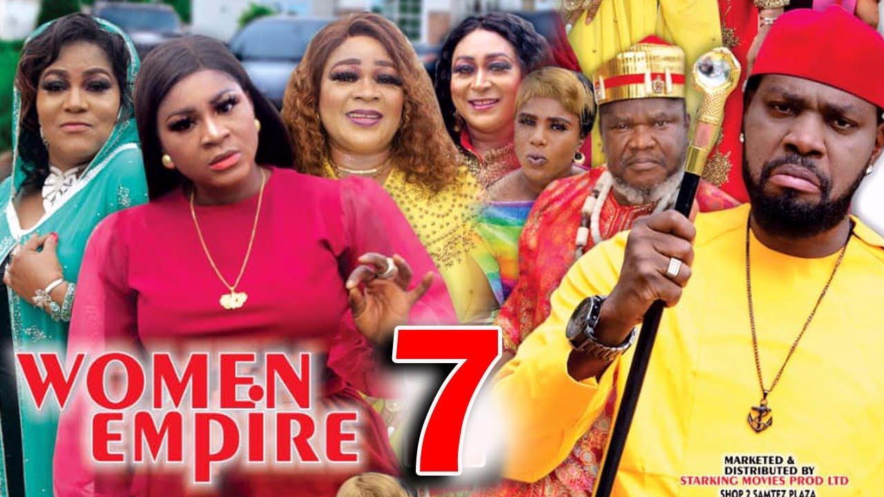 Download WOMEN EMPIRE (SEASON 7) - Destiny Etiko New Movie 2021 Latest Nigerian Nollywood Movie