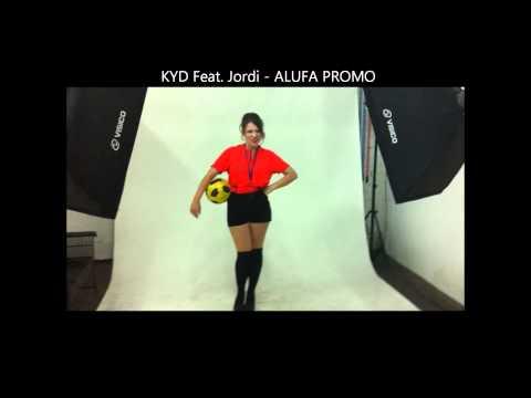 KYD Feat .Jordi - Alufa Promo