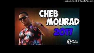 Cheb Mourad 2017 - Ghi Berdi Ana Galbi Ghi Lmarti