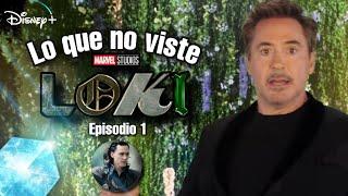 LOKI | Lo que no viste Referencias | Easter Eggs por Tony Stark