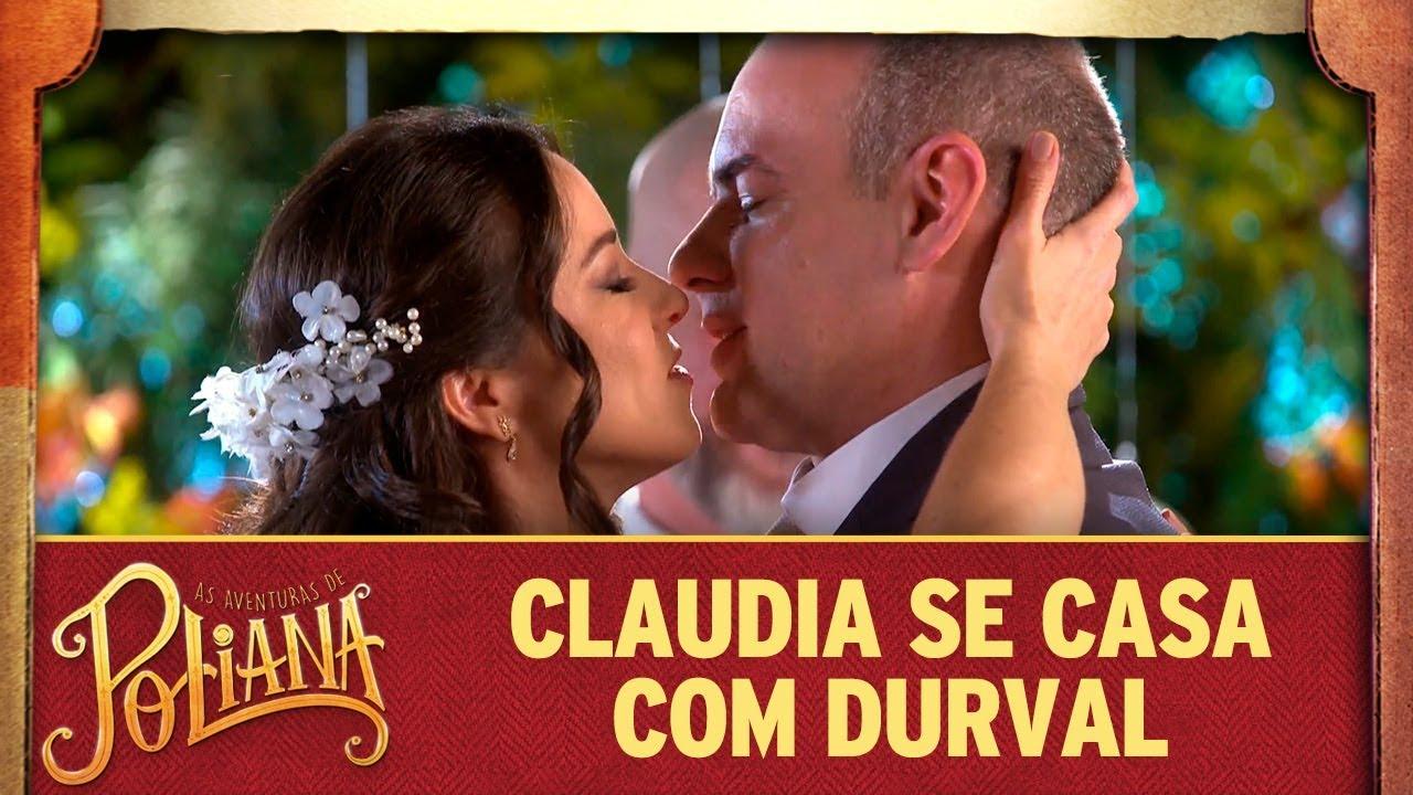 Claudia se casa com Durval | As Aventuras de Poliana