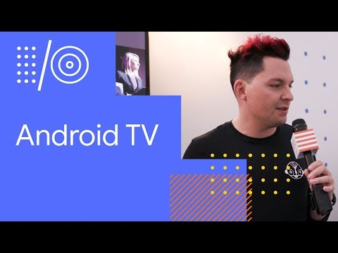 I/O '18 Guide - Android TV