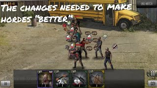 Changes I would make to Hordes! (if it came back) - The Walking Dead: Road to Survival TWD