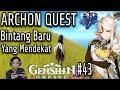 archon quest | chapter 1 bag. 3 Bintang baru yang mendekat | genshin impact indonesia #43