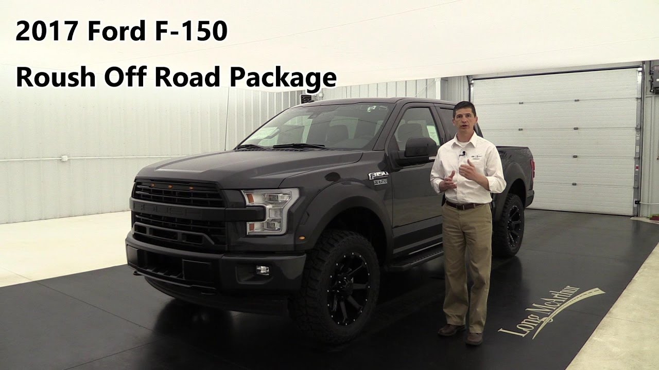 2017 ford f 150 roush off road package youtube. Black Bedroom Furniture Sets. Home Design Ideas