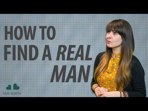 How To Find A Real Man