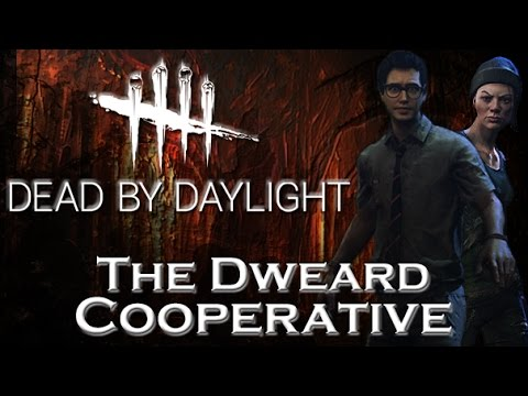 The Dweard Cooperative - Dead by Daylight - Survivor # 52 Dwight and Nea