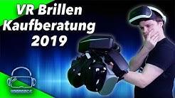 VR Brillen Kaufberatung 2019 - Welche Virtual Reality Brille ist die beste für Dich?