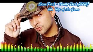 Sean Paul - 06 Top of the Game