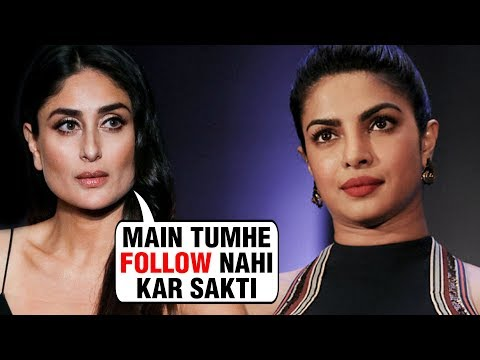 Kareena Kapoor NOT INTERESTED To Follow Priyanka Chopra | Ko