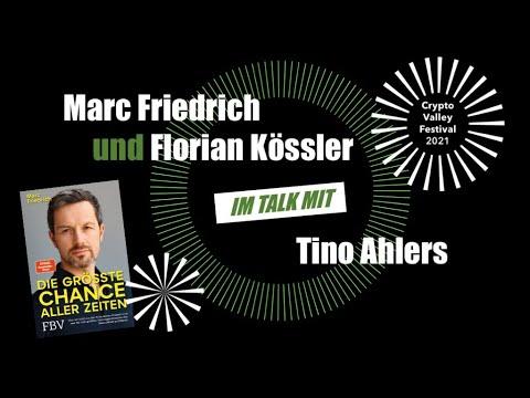 Marc Friedrich und Florian Kössler im Talk mit Tino Ahlers- Crypto Valley Festival im Talk (2021)