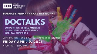 DOCTALKS- Supporting Developmental Disability & navigating medical supports