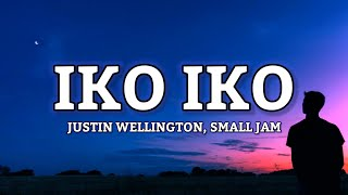 """Justin Wellington - Iko Iko (Lyrics) feat. Small Jam """"My besty and your besty sit down by the fire"""""""