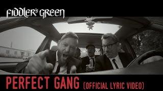 FIDDLER'S GREEN - PERFECT GANG (Official Lyric Video)