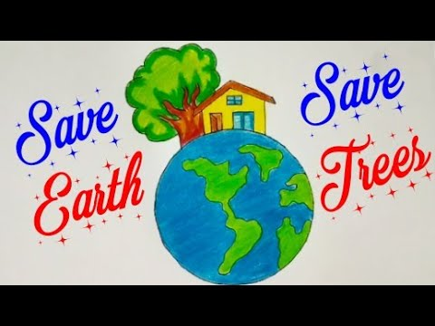 How To Draw Save Earth Save Trees Drawing For Kids Save