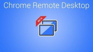 Remote Access a PC using Google Chrome Remote Desktop Extension