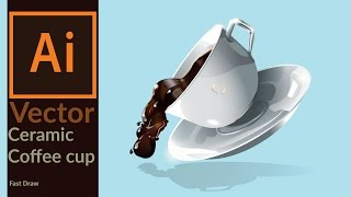 Drawing a vector ceramic coffee cup with coffee splash in Adobe Illustrator - Fast Draw