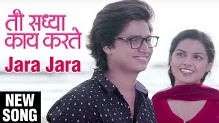 Check out the latest romantic marathi song jara from drama movie ti saddhya kay karte directed by satish rajwade. film stars ab...