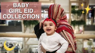 Anaya Ki Eid Ki Shopping | Baby Girl Eid Collection