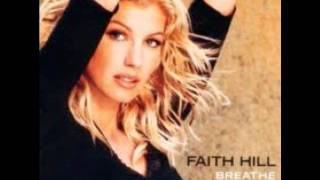 Watch Faith Hill It Will Be Me video