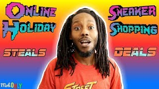 Online Holiday Sneaker Shopping Steals & Deals Current Affairs