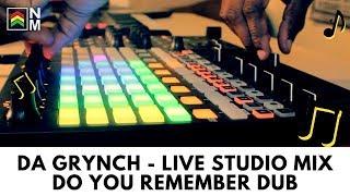 Da Grynch - Do You Remember Dub - Live 'STUDIO SESSION' Dub Mix
