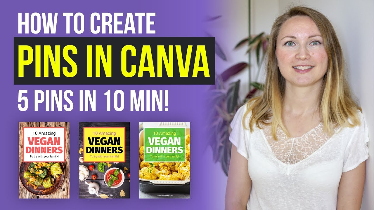 How To Create Pins for Pinterest in Canva: a FREE Pinterest Pin Maker Tutorial (2020)
