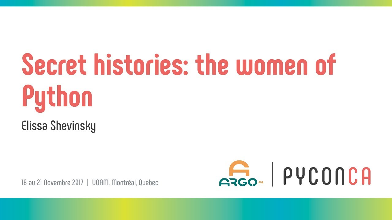 Secret histories: the women of Python (Elissa Shevinsky)