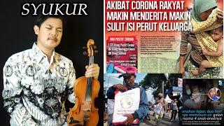 Biola Paling Sedih Lagu Syukur - Berharap Semoga Virus Corona Segera Berakhir