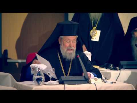 Opening Session: Holy and Great Council - His Beatitude Archbishop Chrysostomos of Cyprus