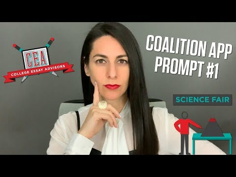How To Answer The 2019-20 Coalition Application's Prompt 1: A Story From Your Life