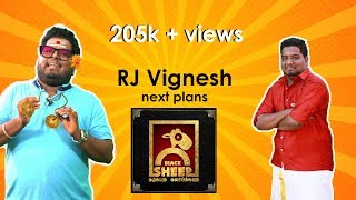 New Blacksheep has no content  | Says RJ Vignesh Kanth
